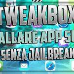 TweakBox l'alternativa a Cydia senza Jailbreak