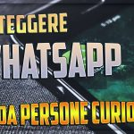 Proteggere WhatsApp da Spie