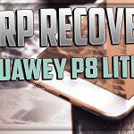 Come installare la TWRP Recovery su Huawei P8 Lite