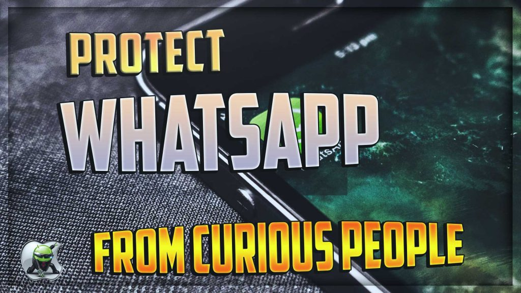 Makeup to protect WhatsApp from curious people