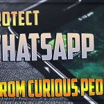 Fantastic Make-up to protect WhatsApp from curious people