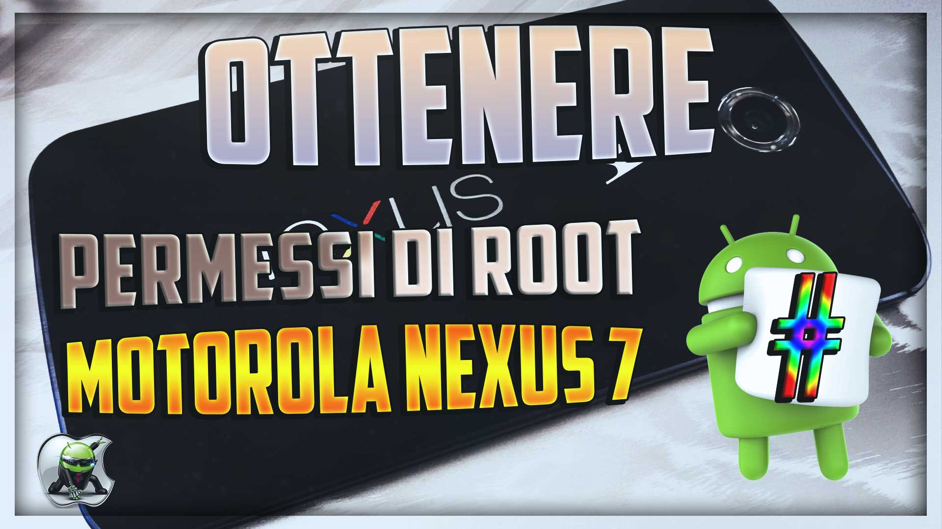 Permessi di root con un click su Motorola Nexus 7