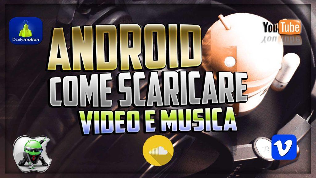 scaricare musica su android