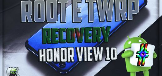 TWRP Recovery e root su Honor View 10
