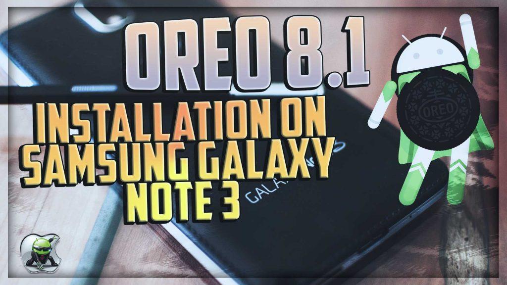 Oreo 8.1 Note 3