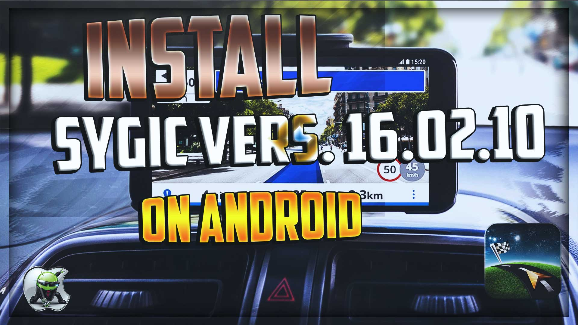 Install Sygic16.2.10 on Android