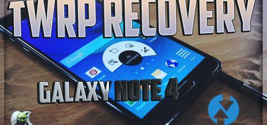 Custom Recovery Samsung Galaxy Note 4
