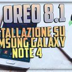 Android Oreo su Samsung Galaxy Note 4