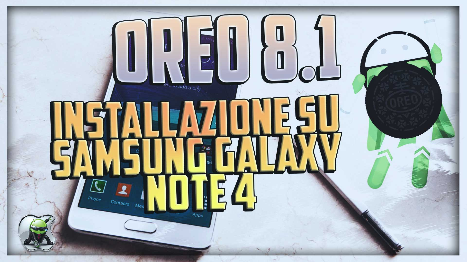 Android Oreo su Samsung Galaxy Note 4