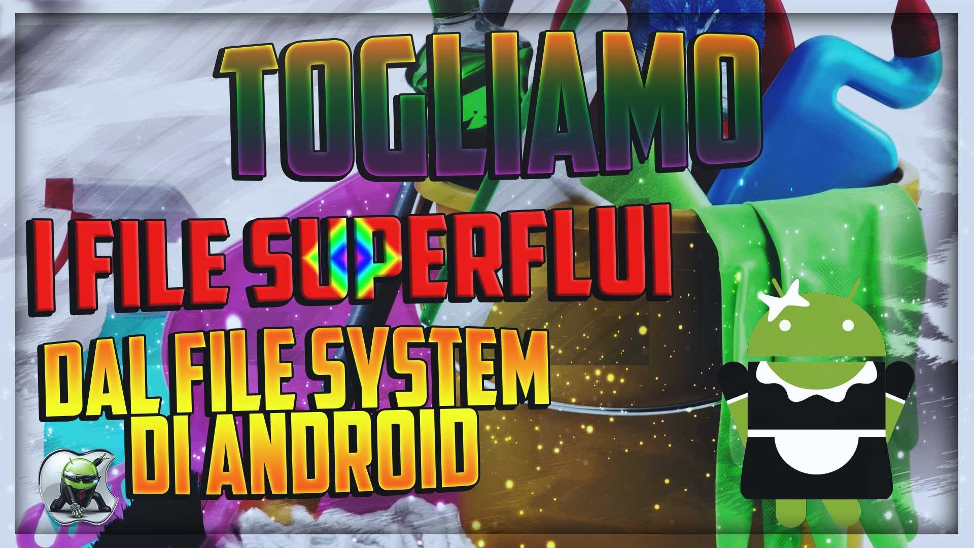 Pulizia file system Android