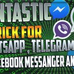 Fantastic trick for WhatsApp, Telegram, Facebook Messenger and Viber