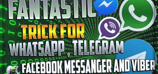 Fantastic trick for WhatsApp, Telegram, Facebook Messenger and Viber