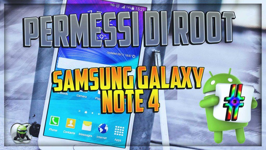 Ottenere permessi di root Samsung Galaxy Note 4