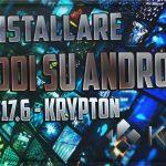 Kodi su Android – Guida all'installazione