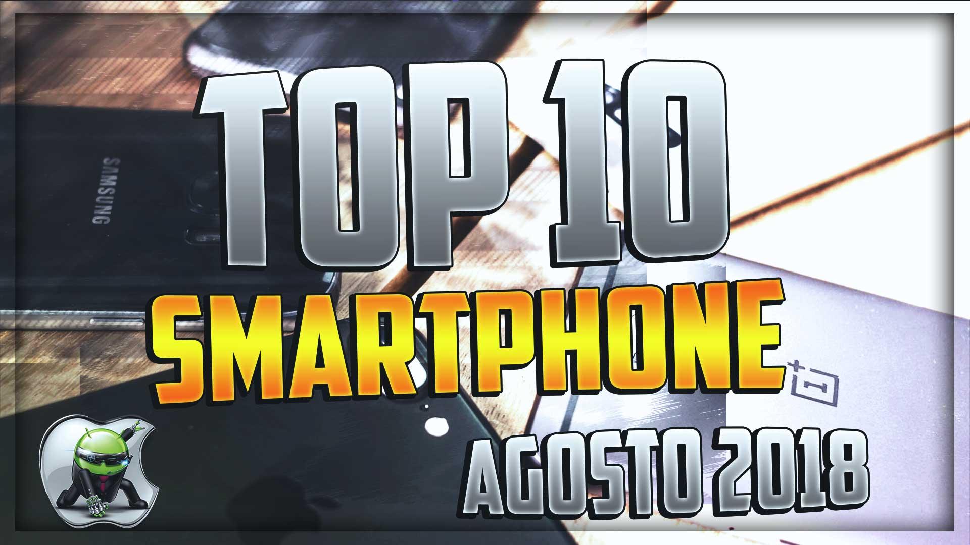 Top 10 Smartphone Agosto