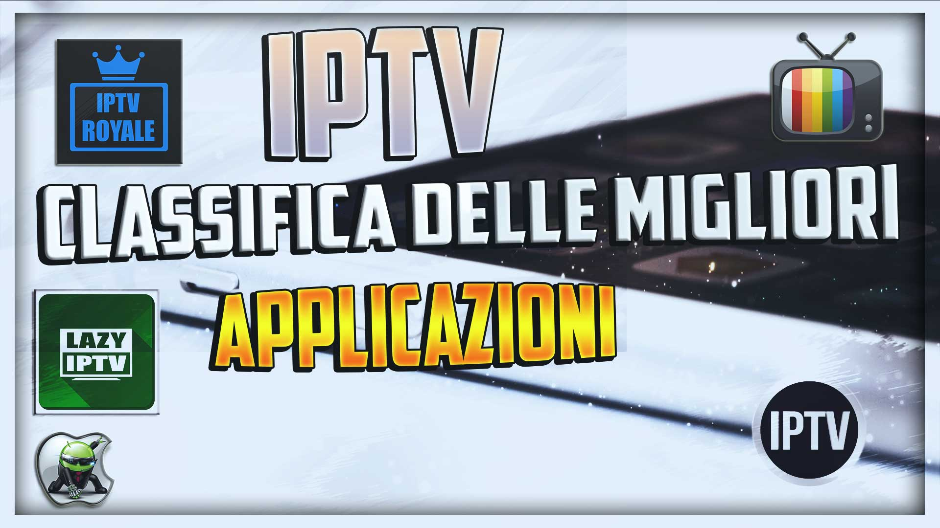 IPTV Extreme Pro | Canali IPTV a portata di smartphone