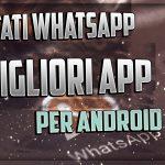 Stati Whatsapp | Le migliori app Android