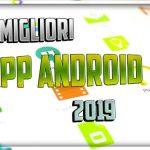 Le Migliori App Android del 2019