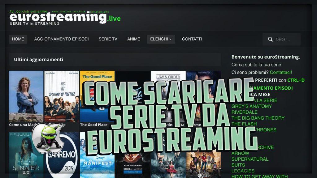 scaricare da eurostreaming
